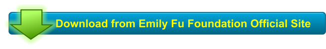 Download from Emily Fu Foundation Official Site
