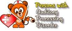 Persons with    Auditory    Processing    Disorder